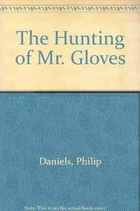 The Hunting of Mr. Gloves