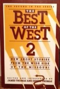 The Best of the West 2: New Short Stories from the Wide Side of the Missouri
