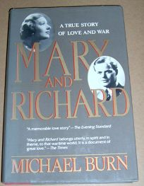 Mary and Richard: A True Story of Love and War