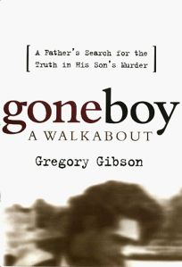 Gone Boy: A Walkabout