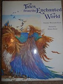 Tales from the Enchanted World