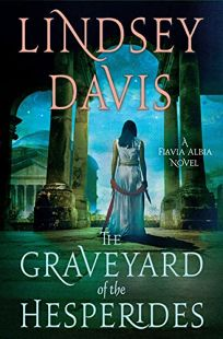 The Graveyard of the Hesperides: A Flavia Alba Novel