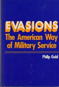 Evasions: The American Way of Military Service