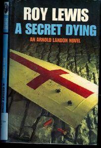 A Secret Dying: An Arnold Landon Mystery