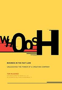 WHOOSH: Business in the Fast Lane