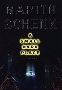 Small Dark Place: A