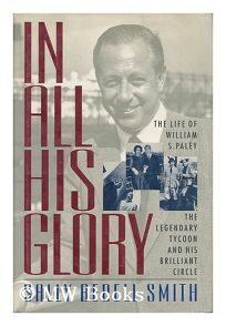 In All His Glory: The Life of William S. Paley