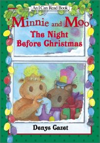 Minnie and Moo: The Night Before Christmas