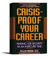 Crisis-Proof Your Career: Finding Job Security in an Insecure Time