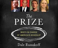 The Prize: Who's in Charge of America's Schools
