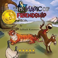 The Magic of Friendship: - Moms Choice Awards Gold Recipient
