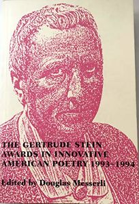 The Gertrude Stein Awards in Innovative American Poetr