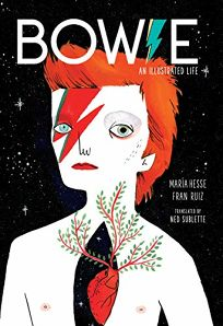 Bowie: An Illustrated Life