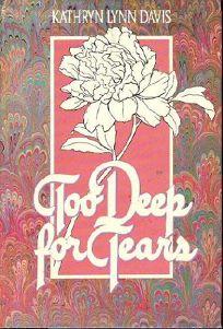 Too Deep for Tears
