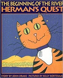 The Beginning of the River: Hermans Quest
