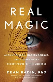 Real Magic: Ancient Wisdom