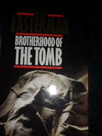 The Brotherhood of the Tomb