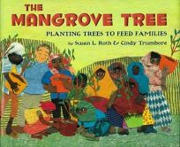 The Mangrove Tree: Planting Trees to Feed Families