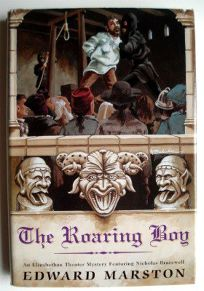 The Roaring Boy: [A Novel]