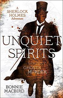 Unquiet Spirits: A Sherlock Holmes Adventure
