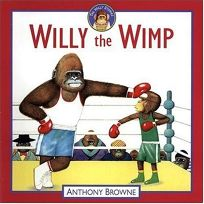WILLY THE WIMP; WILLY THE CHAMP
