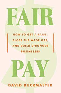 Fair Pay: How to Get a Raise