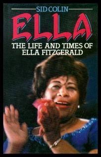 Ella: The Life and Times of Ella Fitzgerald