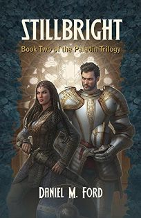 Stillbright: The Paladin Trilogy