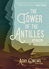 The Tower of Antilles