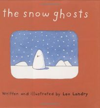THE SNOW GHOSTS