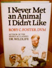 I Never Met an Animal I Didnt Like