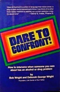 Dare to Confront