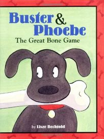 Buster & Phoebe: The Great Bone Game