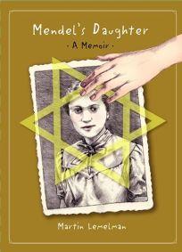 Mendels Daughter: A Memoir