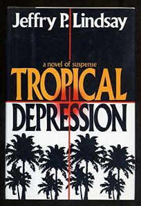 Tropical Depression: A Novel of Suspense
