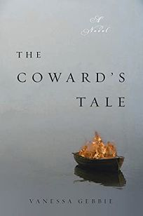 The Coward's Tale