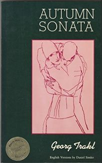 Autumn Sonata: Selected Poems of Georg Trakl