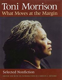 What Moves at the Margin: Selected Nonfiction
