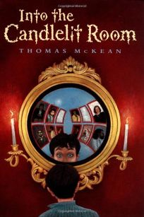 Into the Candlelit Room: And Other Strange Tales