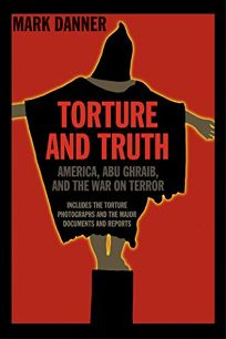 TORTURE AND TRUTH: America