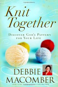 Knit Together: Discover Gods Pattern for Your Life