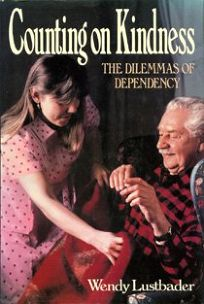 Counting on Kindness: The Dilemmas of Dependency