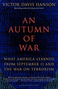 AN AUTUMN OF WAR: What America Learned from September 11 and the War on Terrorism