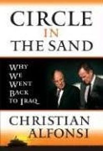 Circle in the Sand: Why We Went Back to Iraq
