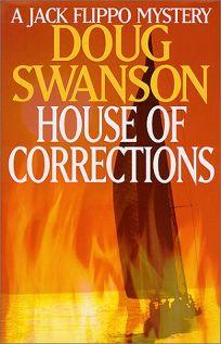 House of Corrections: A Jack Flippo Mystery