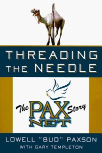Threading the Needle: The Pax Net Story