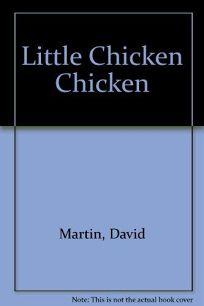 Little Chicken Chicken
