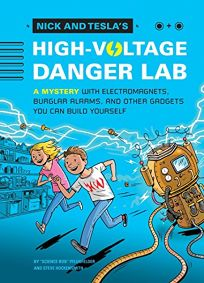 Nick and Tesla's High-Voltage Danger Lab: A Mystery with Electromagnets