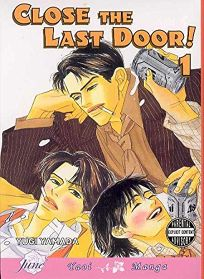 Close the Last Door! Vol. 1