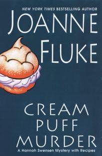 Cream Puff Murder: A Hannah Swenson Mystery with Recipes